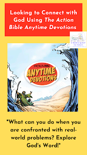 "image from The Action Bible Anytime Devotions; text: Looking to Connect with God Using The Action Bible Anytime Devotions; ""What can you do when you are confronted with real-world problems? Explore God's Word!"""