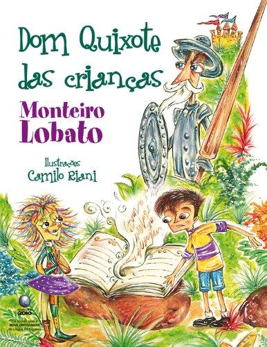 Dom Quijote das Crianças Monteiro Lobato