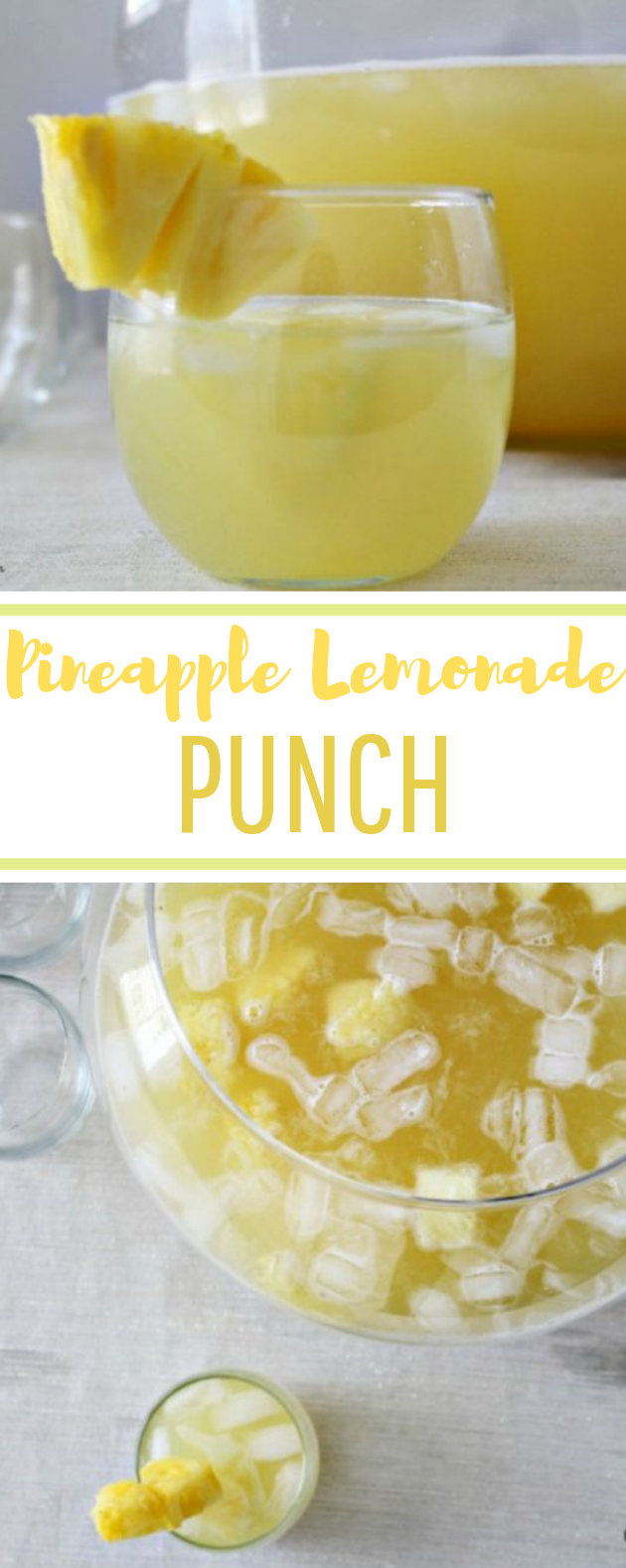 Pineapple Lemonade Punch #drink #party
