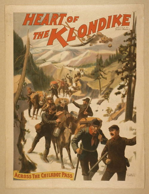Poster for a play from c.1897 depicting Klondike prospectors on the Chilkoot Pass