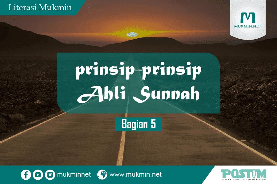 Prinsip Ahlus Sunnah ( Bagian 5 )
