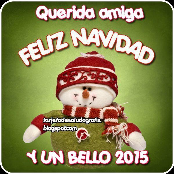 Postal de feliz navidad y un bello 2015 para amiga