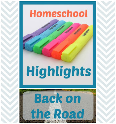 Homeschool Highlights - Back on the Road on Homeschool Coffee Break @ kympossibleblog.blogspot.com - How was your homeschool week? Link up and let us know! #HomeschoolHighlights #homeschool