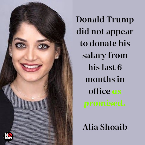 Donald Trump did not appear to donate his salary from his last 6 months in office as promised. — Alia Shoaib, Business Insider Weekend News Fellow