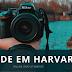 Como realizar seu sonho de estudar Fotografia em Harvard?