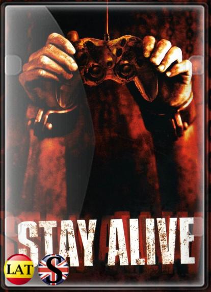 Stay Alive (2006) HD 720P LATINO/INGLES