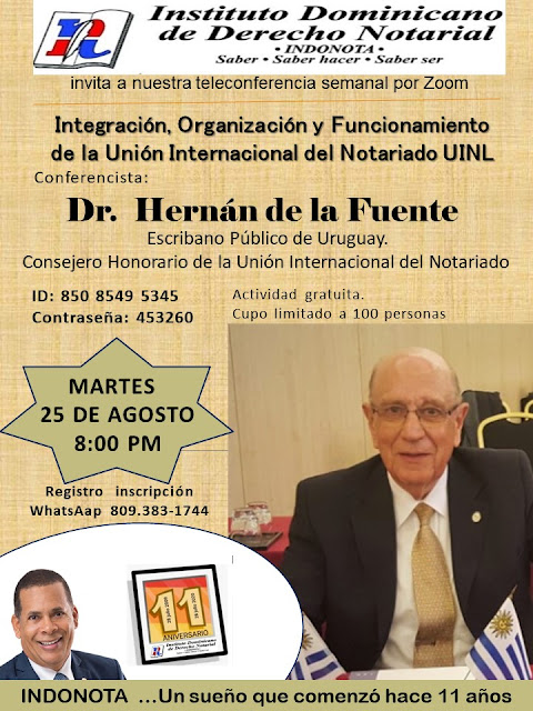 Instituto Dominicano de Derecho Notarial invita a conferencia con el experto uruguayo Hernán de la Fuente