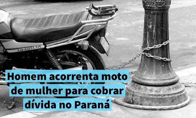Homem acorrenta moto de mulher para cobrar dívida no Paraná