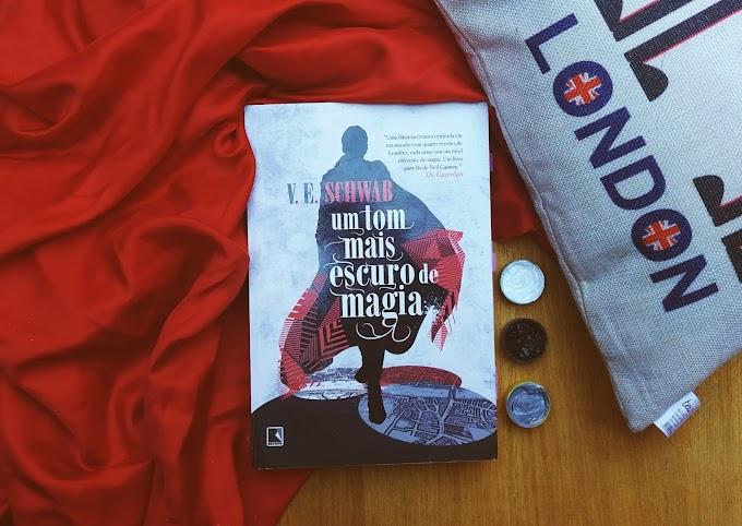 Resenha literária | Universos paralelos, poder, ação e Um Tom Mais Escuro de Magia