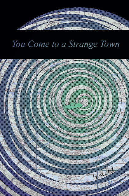 You Come To A Strange Town