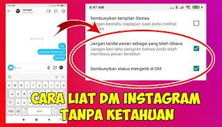 Cara Melihat DM Instagram Tanpa Ketahuan