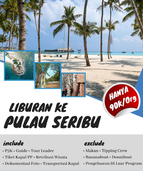 Open Trip Pulau Seribu | Liburan murah Menjelajah Tiga Pulau