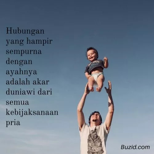 Kata Anak Laki Laki Untuk Ayahnya