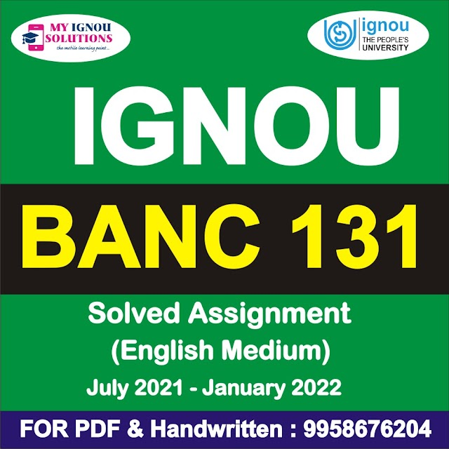 BANC 131 Solved Assignment 2021-22