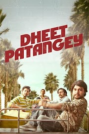 DHEET PATANGEY (2020) 720P WEBRIP 930MB