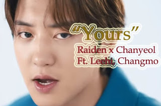 Lirik Lagu Yours Chanyeol EXO X Raiden Terjemahan Indonesia
