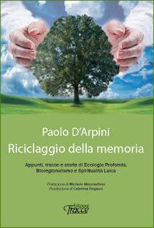 Bioregionalismo in Italia - Intervista con Paolo D'Arpini di ...