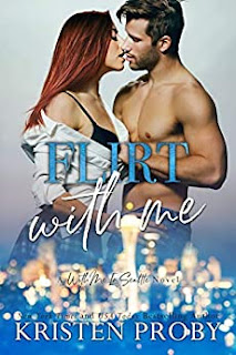 Flirt With Me by Kristen Proby
