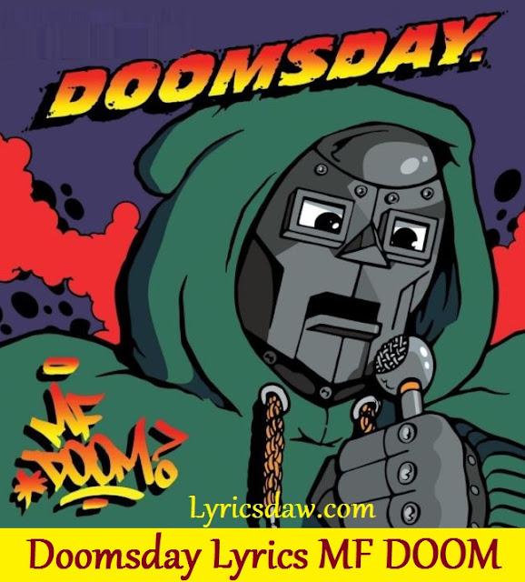 Doomsday Lyrics MF DOOM