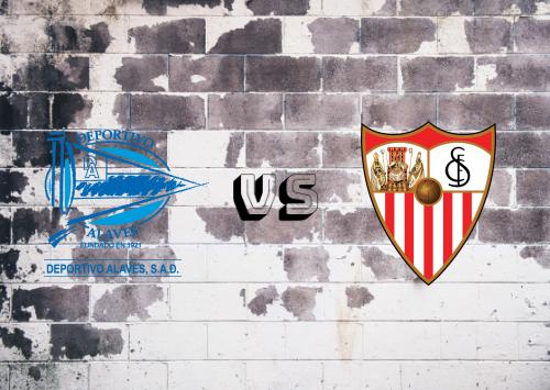 Deportivo Alavés vs Sevilla  Resumen