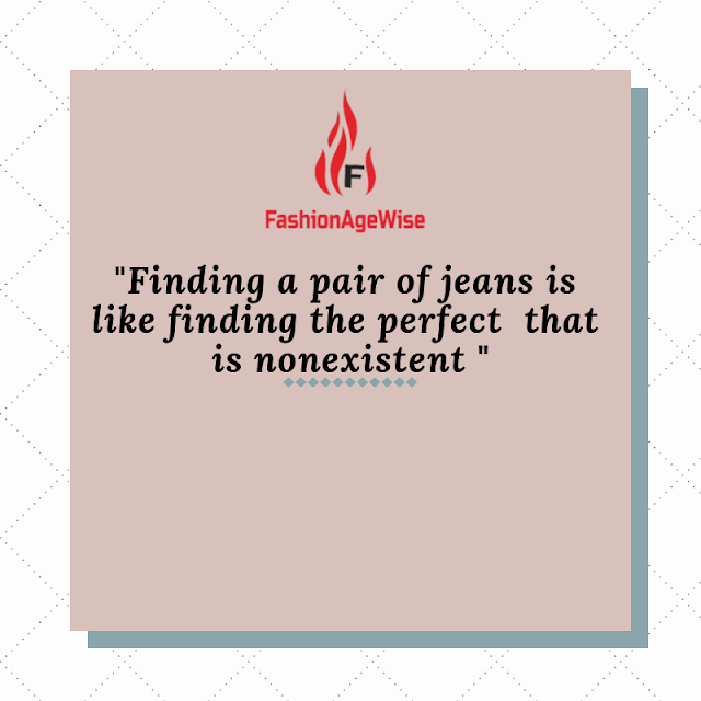 image result Jeans dilemma quote