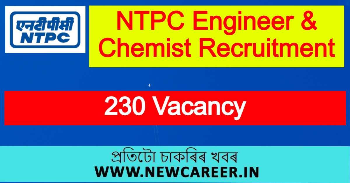 NTPC Engineer & Chemist Recruitment 2021 : Apply Online For 230 Vacancy