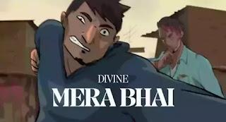 DIVINE - Mera Bhai Lyrics
