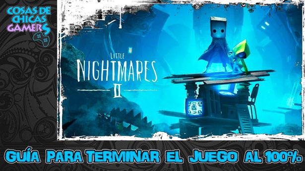 Guía para completar Little Nightmares 2