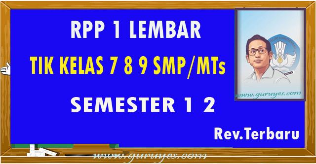 RPP 1 lembar TIK SMP Kelas VII VIII dan IX Revisi 2020 Semester 1-2