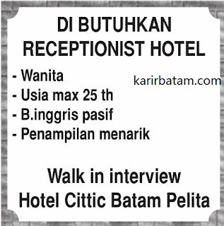 Lowongan Kerja Hotel Citic Batam