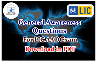 Important General Awareness Questions for LIC AAO-2016- Download in PDF
