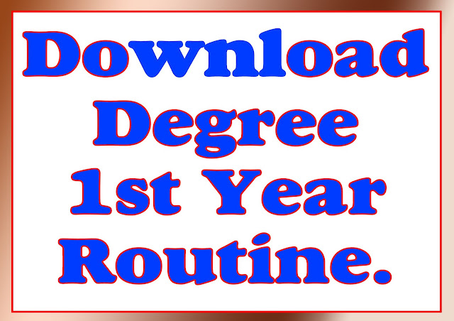 Download Degree 1st Year Routine.