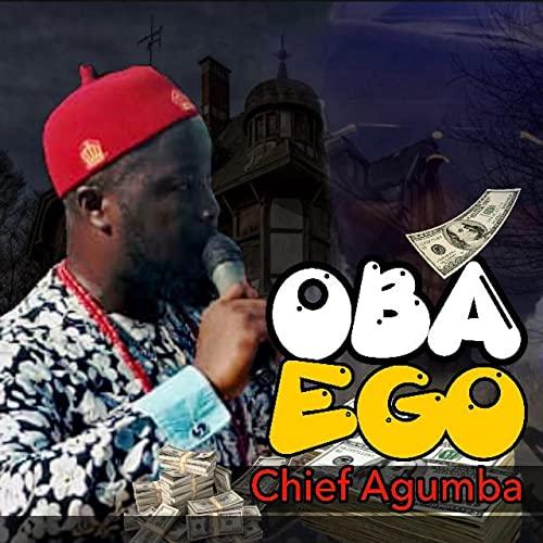Chief Agumba - Osuofia na ani oba [Explicit]