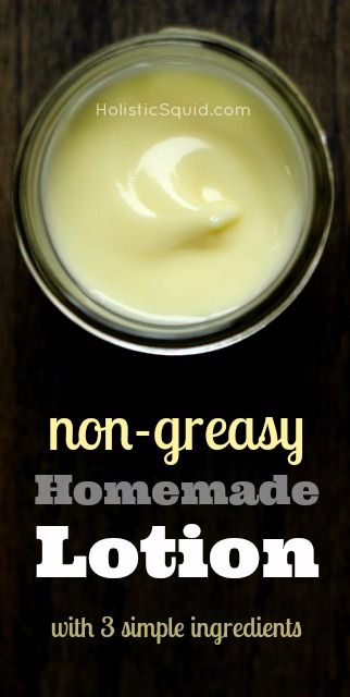 Simple 3 Ingredient Non-Greasy Homemade Lotion