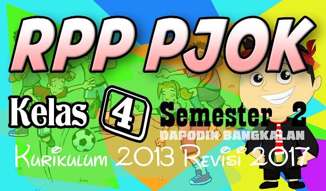RPP PJOK / Penjas Semester 2 Kurikulum 2013 Revisi 2017