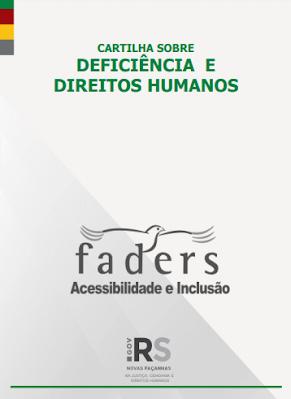 Cartilha sobre Deficiência e Direitos Humanos é lançada pela FADERS Acessibilidade e Inclusão