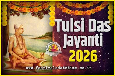 2026 Tulsidas Jayanti Date and Time, 2026 Tulsidas Jayanti  Calendar
