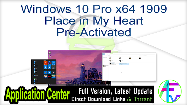 Windows 10 Pro x64 1909 Place in My Heart Pre-Activated