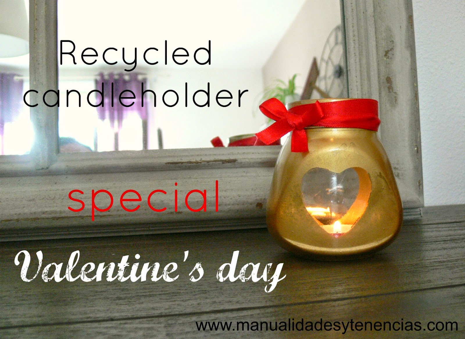 Recycled candle holder for Valentine's day