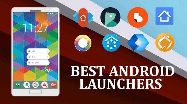 Download 5 Best Launcher For Android 2019....!!