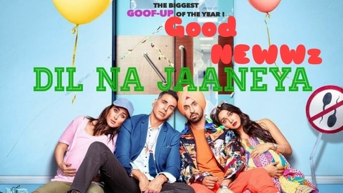 DIL NA JAANEYA LYRICS|Good News|Akshay Kumar