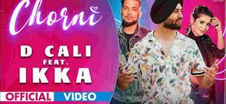 Chorni lyrics by D Cali Ft. Ikka