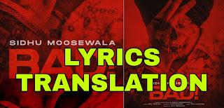 Bad Lyrics | Translation | in English/Hindi - Sidhu Moose Wala