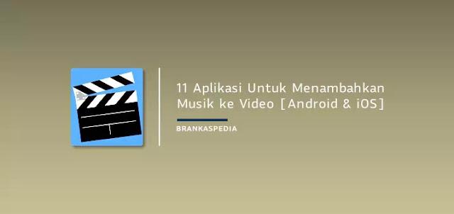 Aplikasi Untuk Menambahkan Musik ke Video
