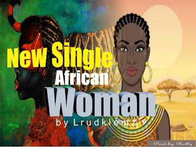 [Music] Lurdklemz _ African Woman