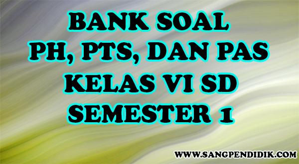https://www.sangpendidik.com/2020/07/kumpulan-soal-ph-pts-dan-pas-k13-kelas_69.html