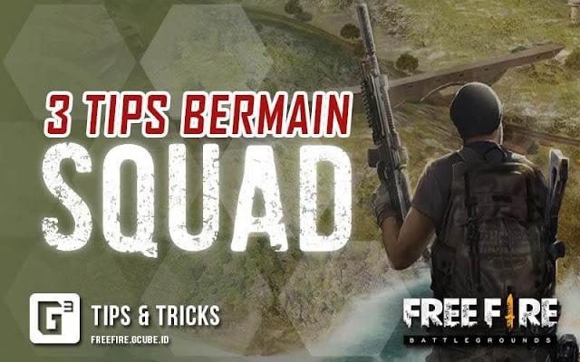3 Tips Bermain Squad Free Fire (FF) Langsung Menang