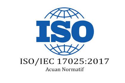 Referensi atau Acuan Normatif ISO 17025 versi 2017