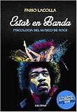 http://www.loslibrosdelrockargentino.com/2017/07/estar-en-banda-psicologia-del-musico-de.html