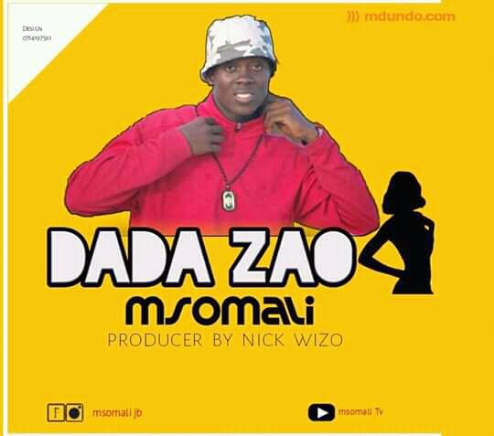 New AUDIO | MSOMALI | Dada zao (SINGELI)Download/Listen Mp3 Now